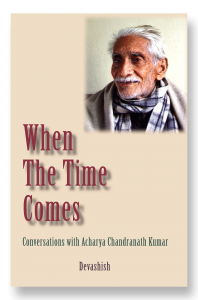 front cover image for When The Time Comes showing image of Dada Chandranath